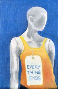 Steve Marriott / Every Thing Ends (2015) Oil on Canvas / 4 x 6 inches
