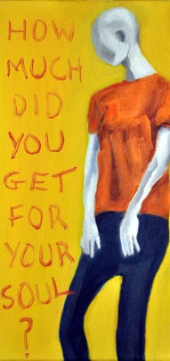 Steve Marriott / How Much Did You Get For Your Soul (2015) / Oil on Canvas / 6 x 12 inches